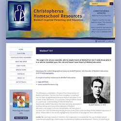 Christopherus Homeschool Resources » Waldorf 101