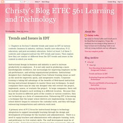 Christy's Blog ETEC 561 Learning and Technology: Trends and Issues in IDT