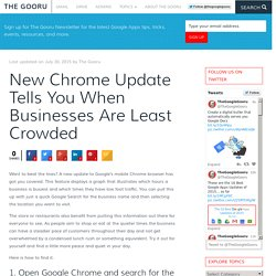 New Chrome Update Tells You When Businesses Are Least Crowded