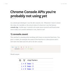 Chrome Console APIs you're probably not using yet