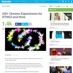 100+ Chrome Experiments for HTML5 and More