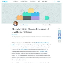 Check My Links Chrome Extension - A Link Builder's Dream