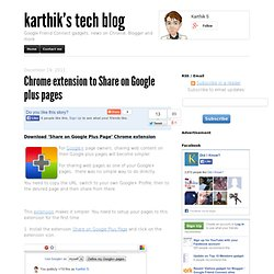 Chrome extension to Share on Google plus pages