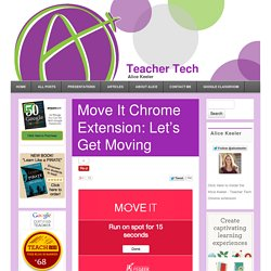 Move It Chrome Extension: Let's Get Moving