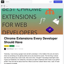Chrome Extensions Every Developer Should Have
