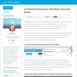 10 Chrome Extensions That Make Your Life Easier