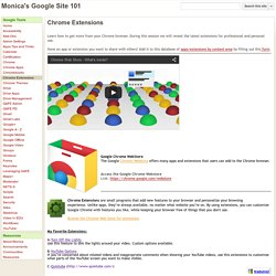 Chrome Extensions - Monica's Google Site 101
