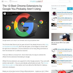 The 13 Best Chrome Extensions by Google You Probably Aren't Using