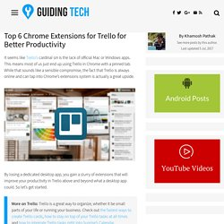 Top 6 Chrome Extensions for Trello for Better Productivity