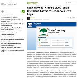 Logo Maker for Chrome Gives You an Interactive Canvas to Design Your Own Logo