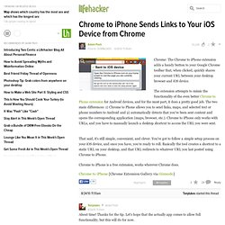 Chrome to iPhone Sends Links to your iOS Device from Chrome