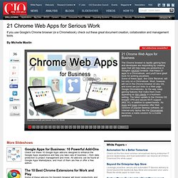 21 Chrome Web Apps for Serious Work CIO