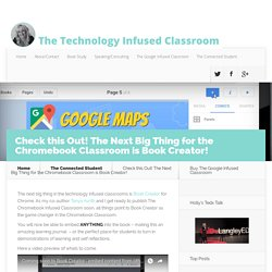 Check this Out! The Next Big Thing for the Chromebook Classroom is Book Creator!