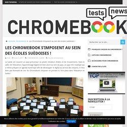 Les Chromebook s'imposent au sein des écoles suèdoises ! - Chromebook Live