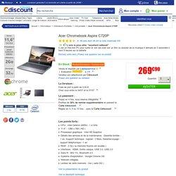 Acer Chromebook Aspire C720P - Achat / Vente ordinateur portable Acer Chromebook Aspire C720P - Soldes* d'été Cdiscount