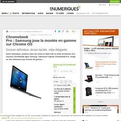 Chromebook Pro: Samsung joue la montée en gamme sur Chrome OS