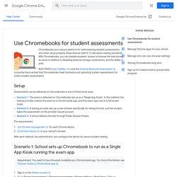 Use Chromebooks for student assessments - Google Chrome Enterprise Help