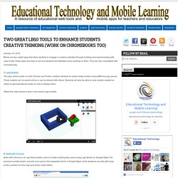 Two Great Lego Tools to Enhance Students Creative Thinking (Work on Chromebooks too)