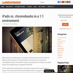 iPads vs. Chromebooks in a 1:1 Environment