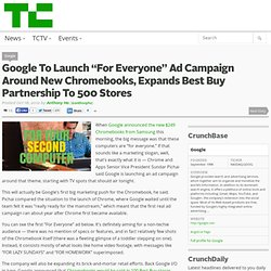 "Google To Launch ""For Everyone"" Ad Campaign Around New Chromebooks, Expands Best Buy Partnership To 500 Stores"