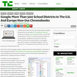 Google: More Than 500 School Districts In The U.S. And Europe Now Use Chromebooks