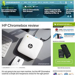 HP Chromebox review