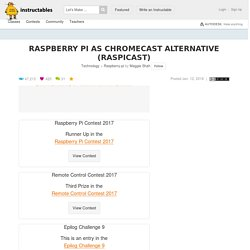 Raspberry Pi As Chromecast Alternative (Raspicast): 10 Steps (with Pictures)