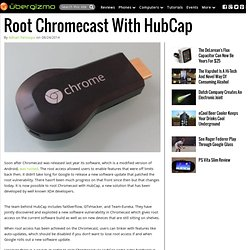 Root Chromecast With HubCap