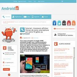 Chromecast : comment paramétrer le dongle de Google Android MT