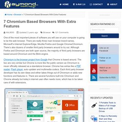 7 Chromium Based Browsers With Extra Features