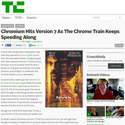 Chromium Hits Version 7 As The Chrome Train Keeps Speeding Along
