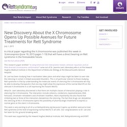 New Discovery About the X Chromosome - Rettsyndrome.org