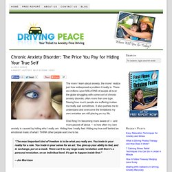 Chronic Anxiety Disorder: The Price You Pay for Hiding Your True Self