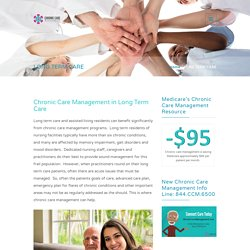 Chronic Care Management in Long Term Care / CCM in LTC