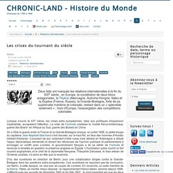 Chronic-land - Histoire du Monde - Les crises du tournant du siècle