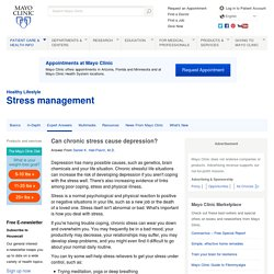Chronic stress: Can it cause depression?