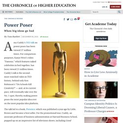 When Big Ideas Go Bad - The Chronicle of Higher Education