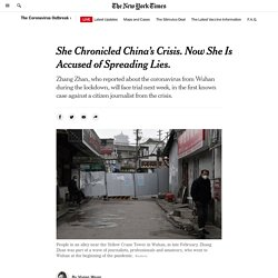 She Chronicled China's Crisis. Now She Is Accused of Spreading Lies.