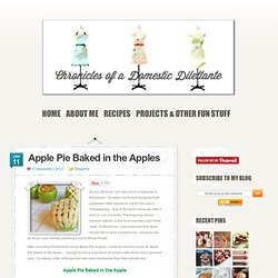 Apple Pie Baked in the Apples | Chronicles of a Domestic Dilettante