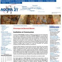 Chronique de Bernard Besret - Agora 21, les débats du 21ème siècle