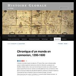 Chronique d'un monde en connexion, 1200-1600