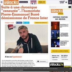 """Suite à une chronique """"censurée"""", l'humoriste Pierre-Emmanuel Barré démissionne de France Inter"""