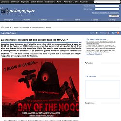 La chronique : l'histoire est-elle soluble dans les MOOCs ?