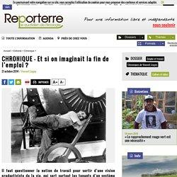CHRONIQUE - Et si on imaginait la fin de l'emploi?