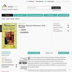 Chronique «littérature de jeunesse». Anaïs Vaugelade, par Mathilde et Éric Barjolle, Le Français aujourd'hui 1/ 2006 (n° 152), pp. 127-135
