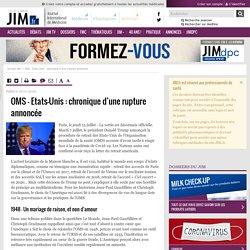 JIM 18/07/20 OMS - Etats-Unis : chronique d'une rupture annoncée