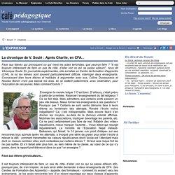 La chronique de V. Soulé : Après Charlie, en CFA...