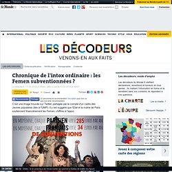 Chronique de l'intox ordinaire : les Femen subventionnées ?
