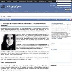 La chronique de Véronique Soulé : Les lycéens-écrivains de Clichy-sous-Bois