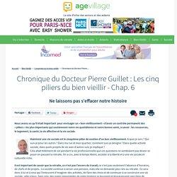 Chronique du Dr Pierre Guillet : Les cinq piliers du bien vieillir - Chap. 5 - La vie sociale - 23/01/17